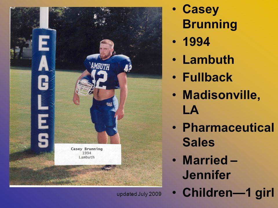 Casey Brunning 1994 Lambuth Fullback Madisonville, LA