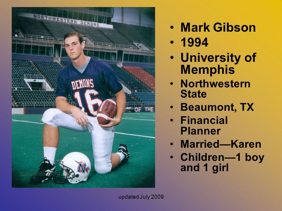 Mark Gibson 1994 University of Memphis Northwestern State Beaumont, TX