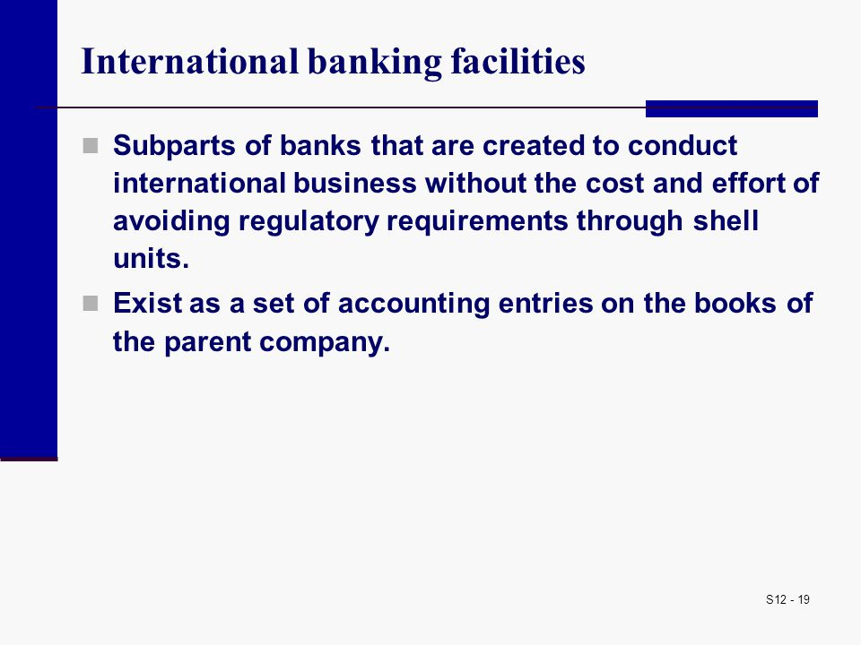 International banking facilities