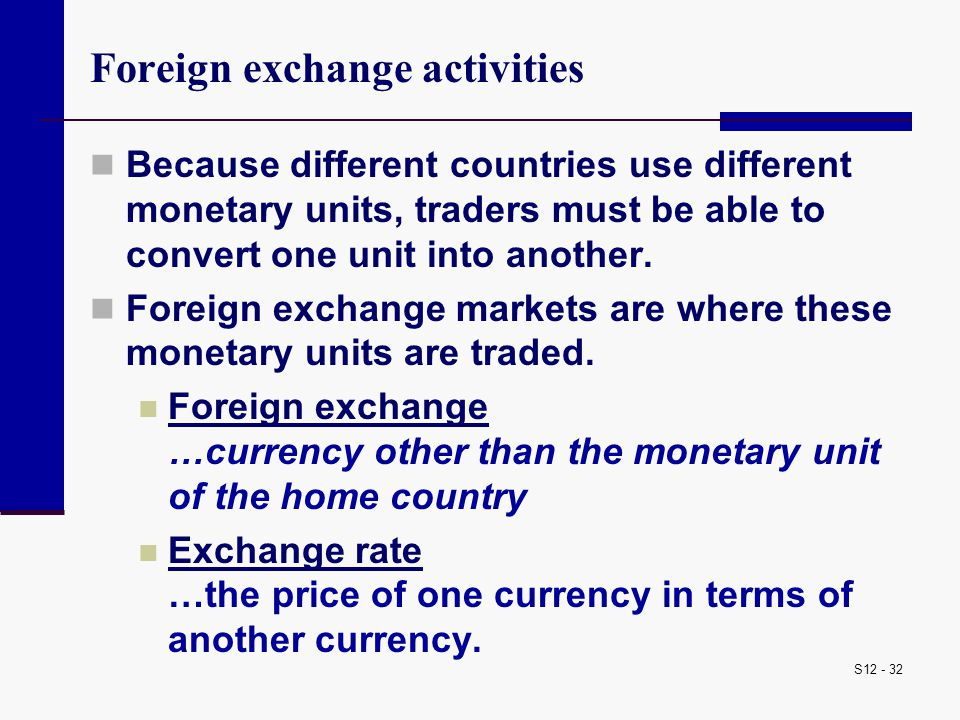 Foreign exchange activities