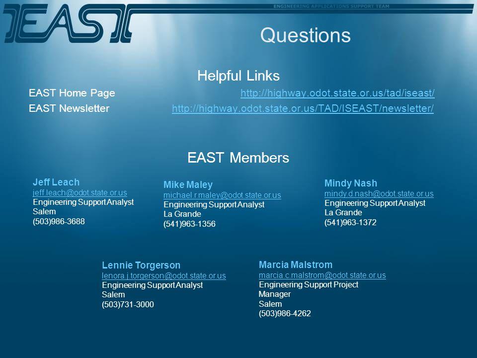 Questions Helpful Links EAST Members