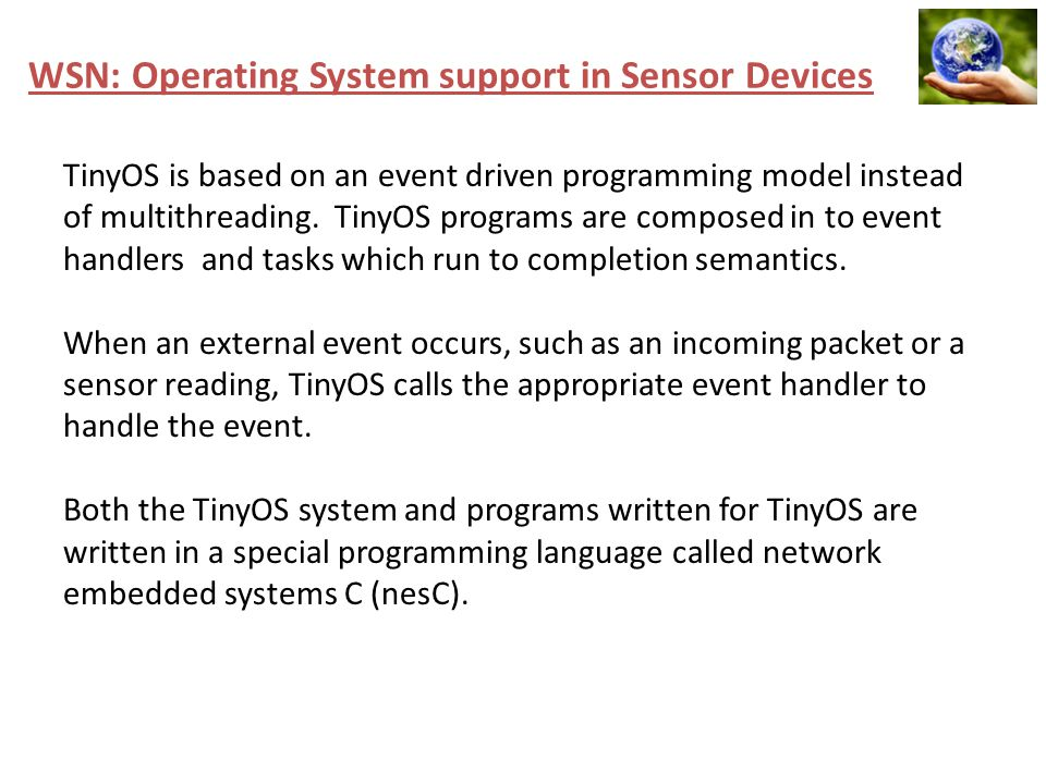 WSN: Operating System support in Sensor Devices