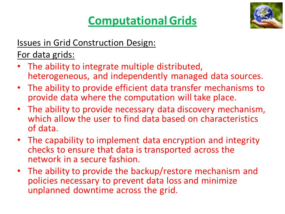 Computational Grids Issues in Grid Construction Design: