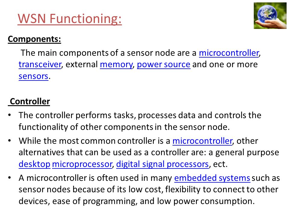 WSN Functioning: Components: