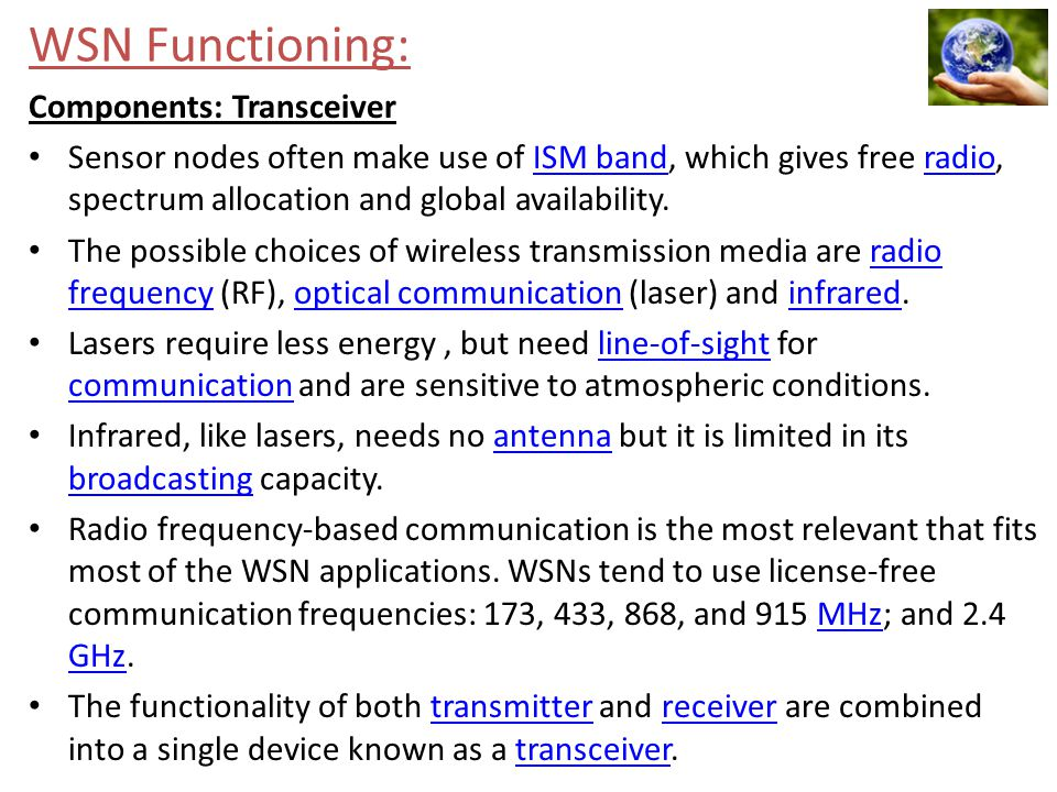 WSN Functioning: Components: Transceiver