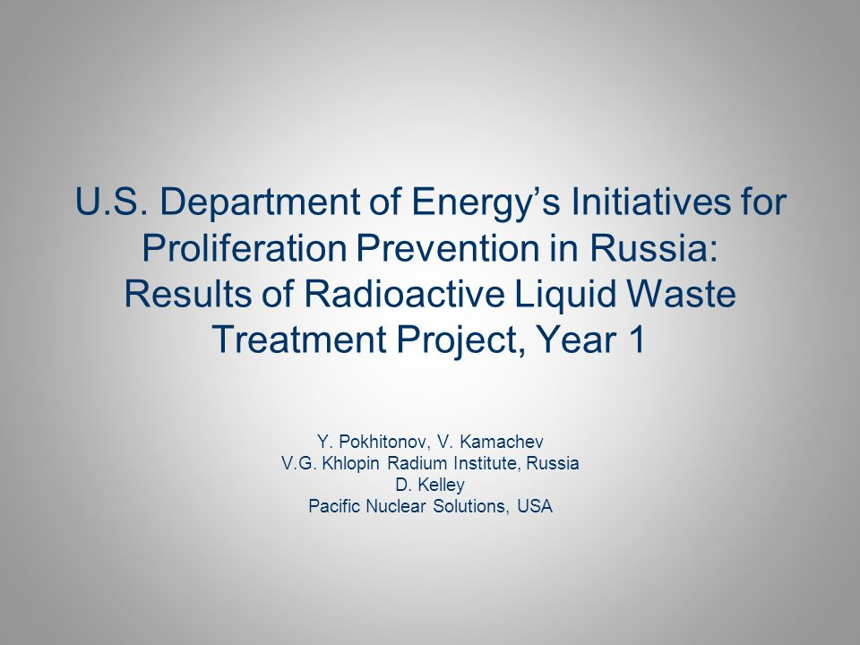 U.S. Department of Energy's Initiatives for Proliferation Prevention in Russia: Results of Radioactive Liquid Waste Treatment Project, Year 1