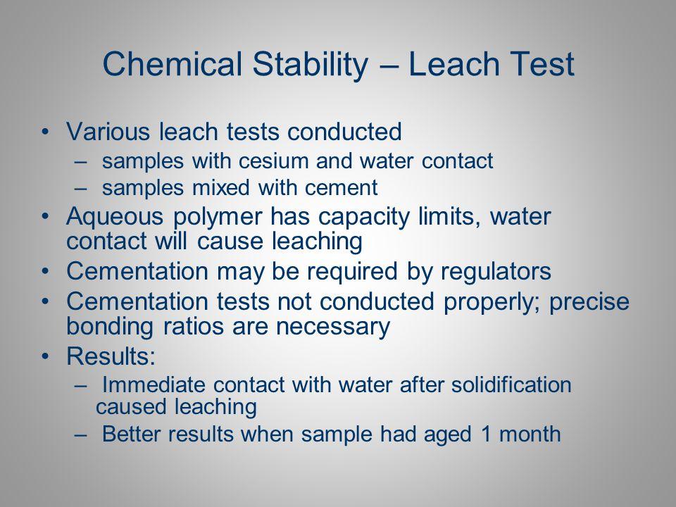 Chemical Stability – Leach Test