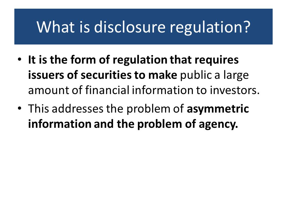 What is disclosure regulation