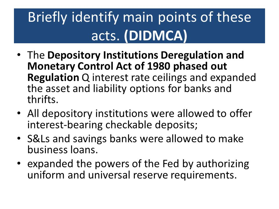 Briefly identify main points of these acts. (DIDMCA)