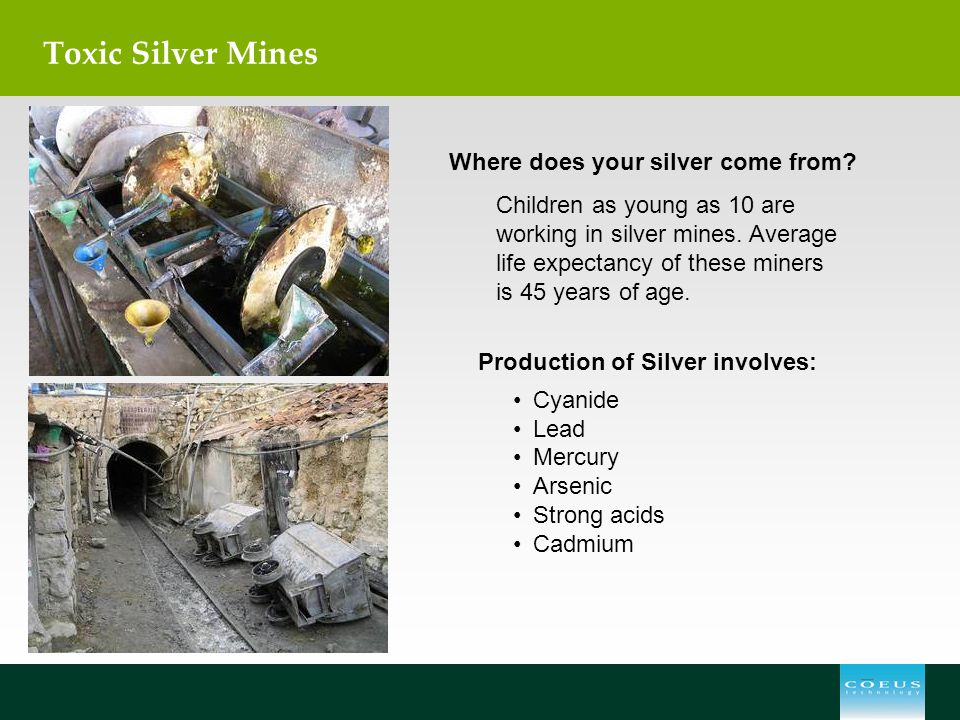 Toxic Silver Mines Where does your silver come from