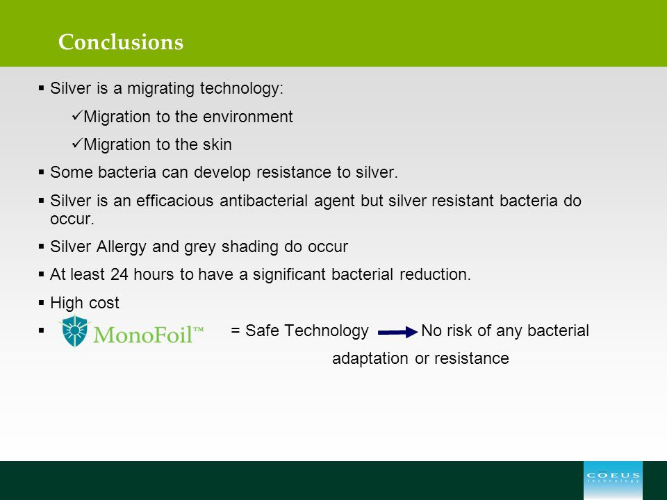 Conclusions Silver is a migrating technology: