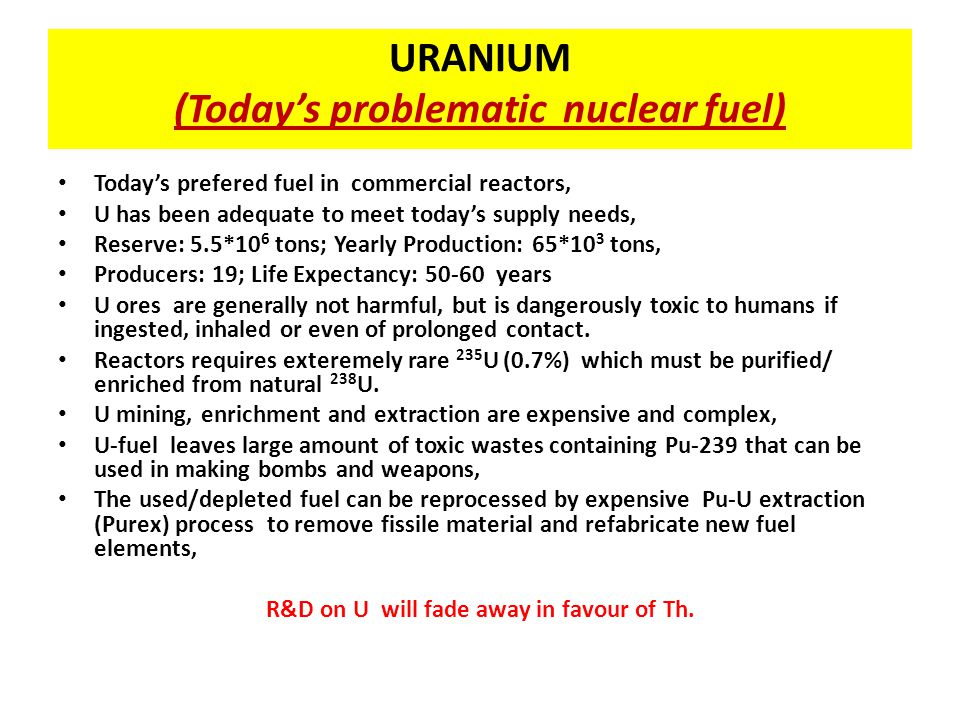 URANIUM (Today's problematic nuclear fuel)