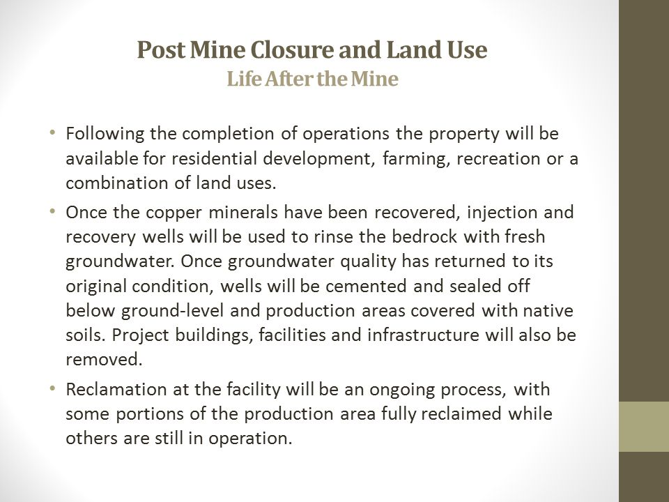 Post Mine Closure and Land Use Life After the Mine