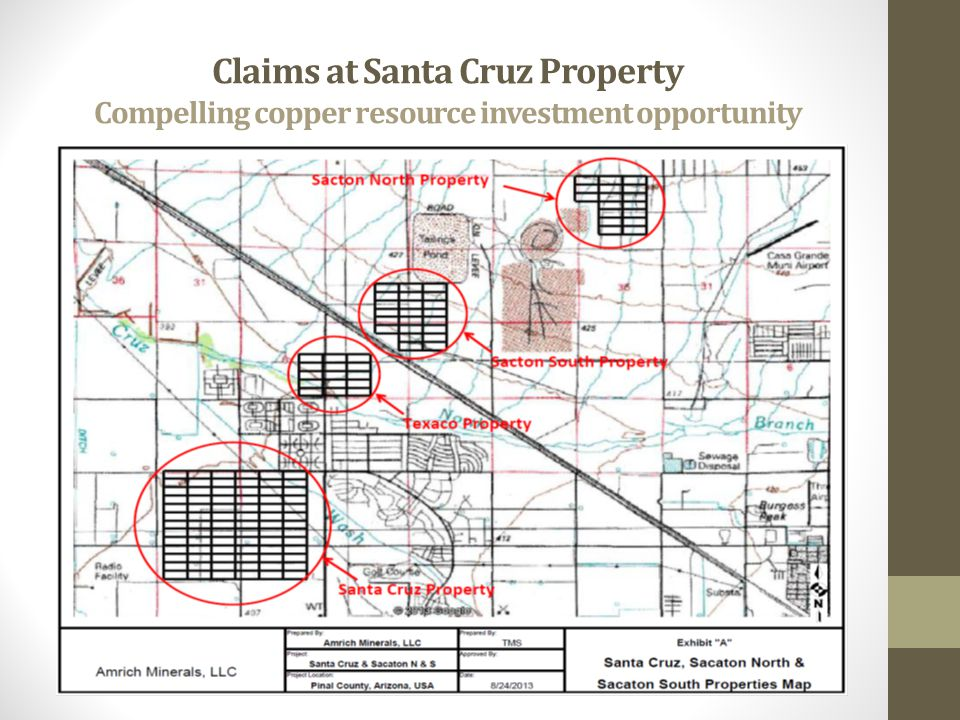 Claims at Santa Cruz Property Compelling copper resource investment opportunity