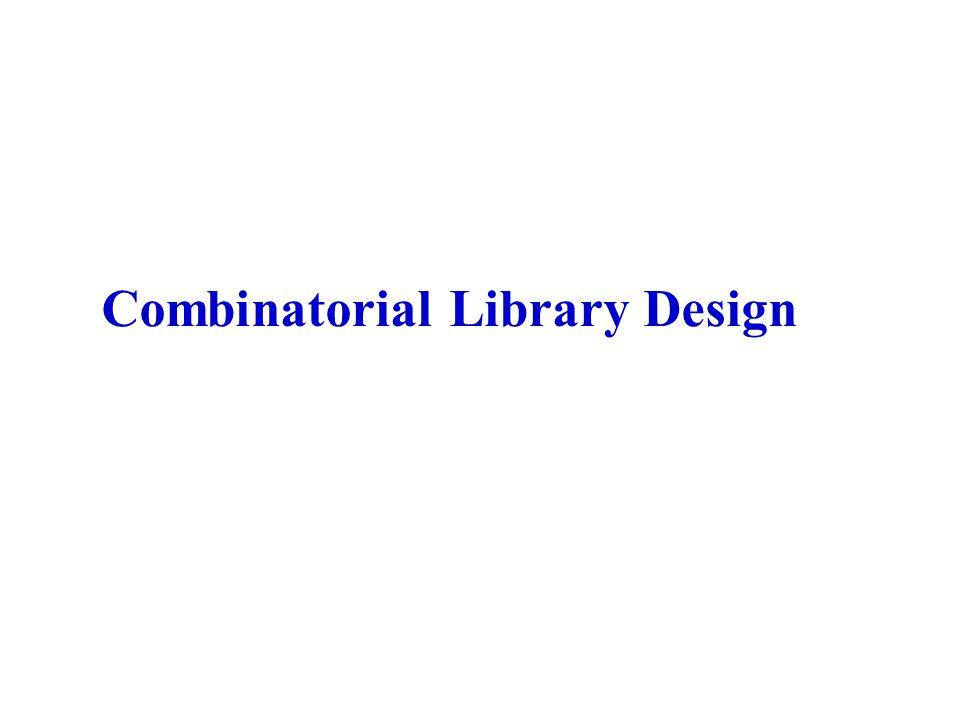 Combinatorial Library Design