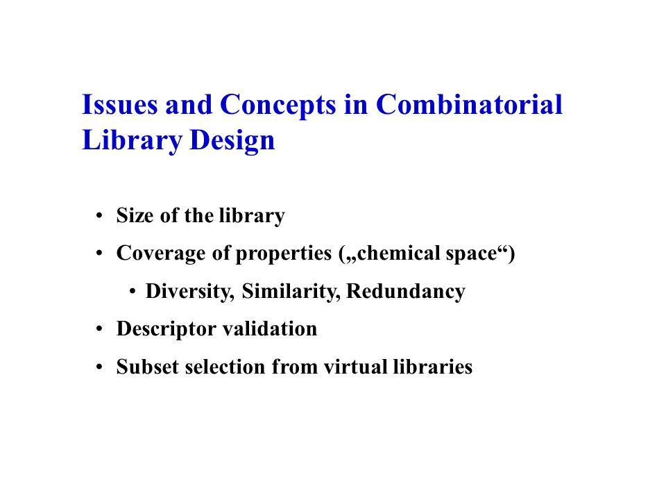 Issues and Concepts in Combinatorial Library Design