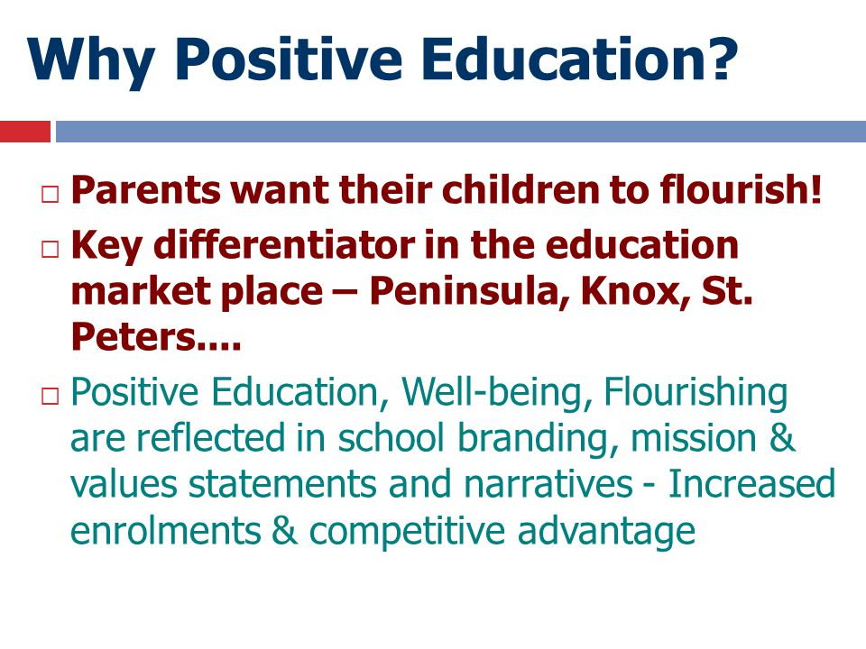 Why Positive Education