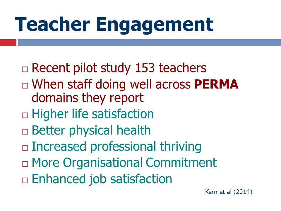Teacher Engagement Recent pilot study 153 teachers