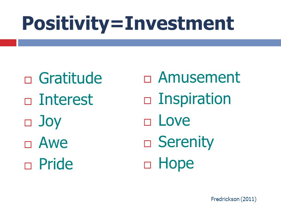 Positivity=Investment