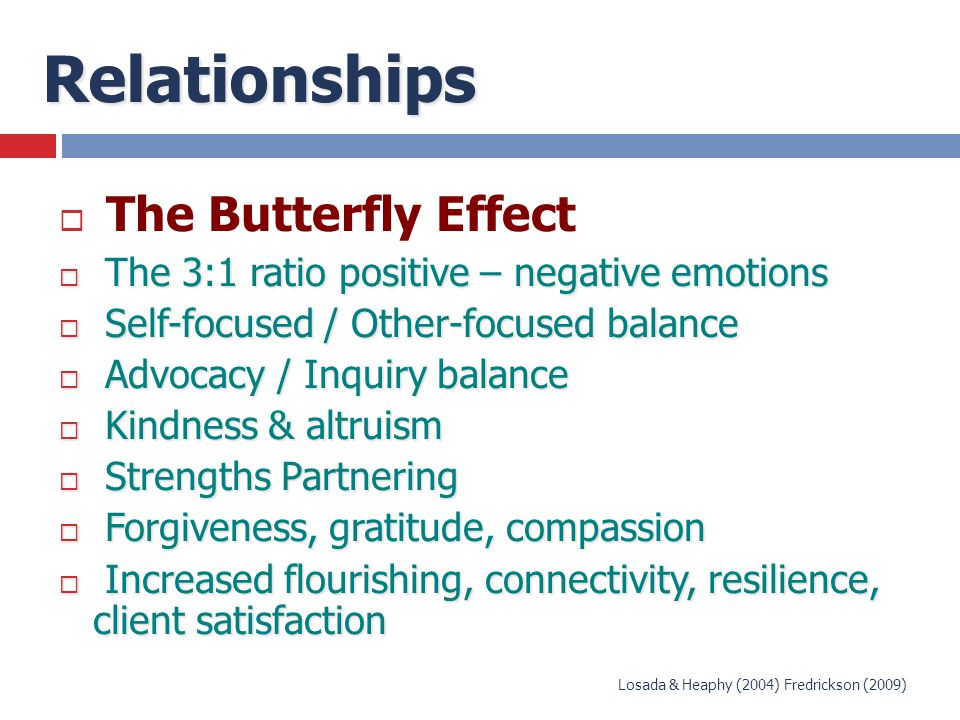 Relationships The Butterfly Effect