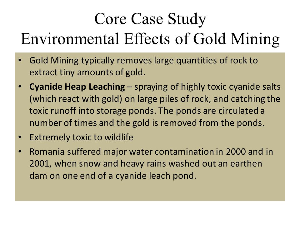 Core Case Study Environmental Effects of Gold Mining
