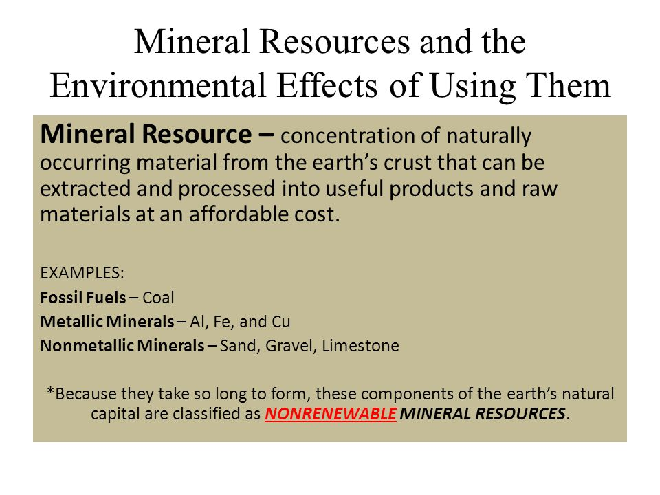 Mineral Resources and the Environmental Effects of Using Them