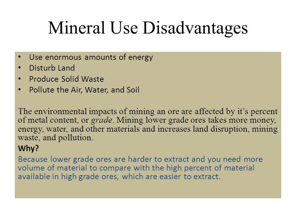 Mineral Use Disadvantages