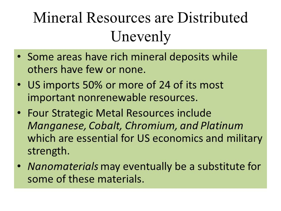 Mineral Resources are Distributed Unevenly