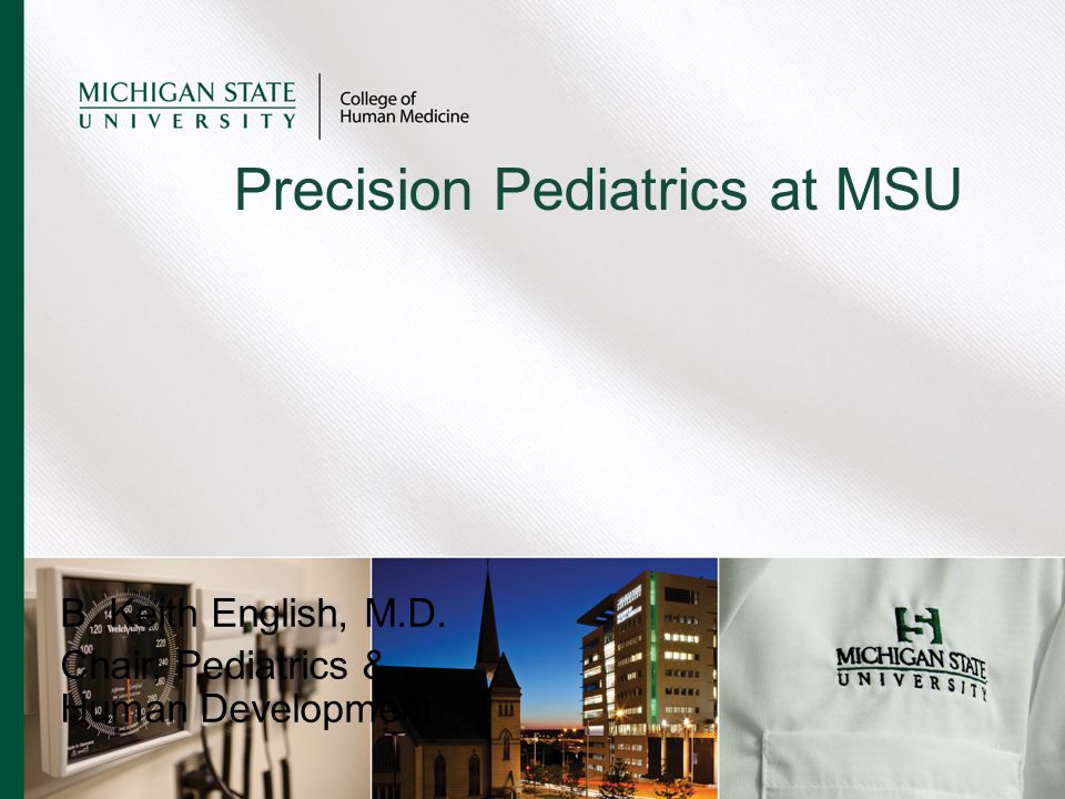 Precision Pediatrics at MSU