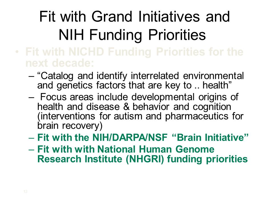 Fit with Grand Initiatives and NIH Funding Priorities