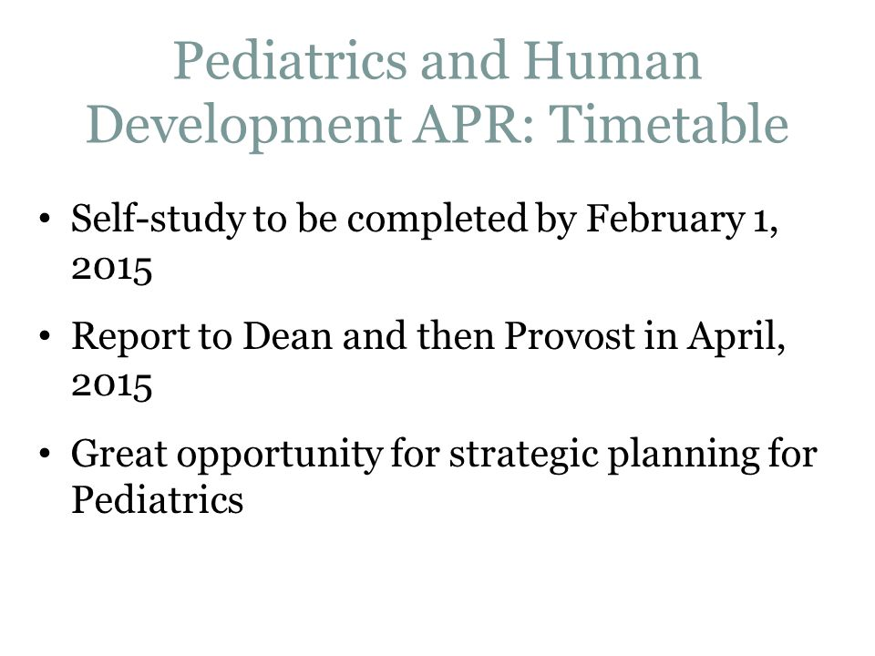 Pediatrics and Human Development APR: Timetable