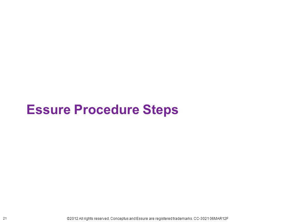 Essure Procedure Steps