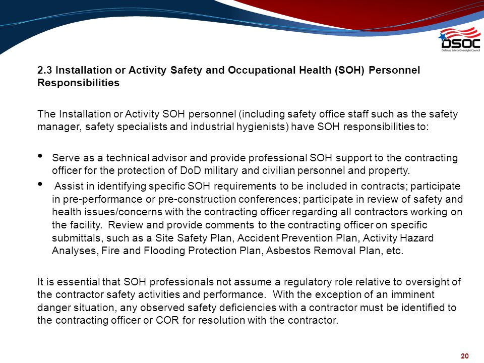 2.3 Installation or Activity Safety and Occupational Health (SOH) Personnel Responsibilities