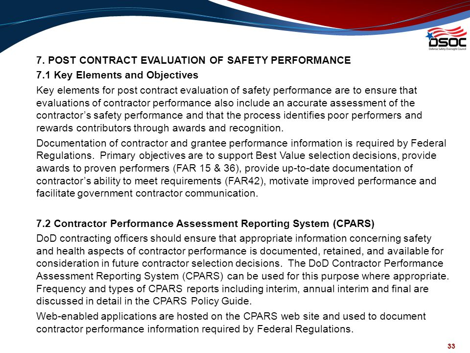 7. POST CONTRACT EVALUATION OF SAFETY PERFORMANCE 7