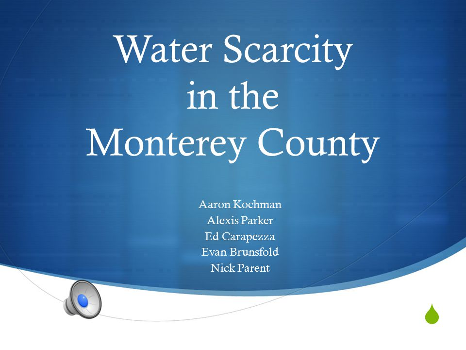 Water Scarcity in the Monterey County