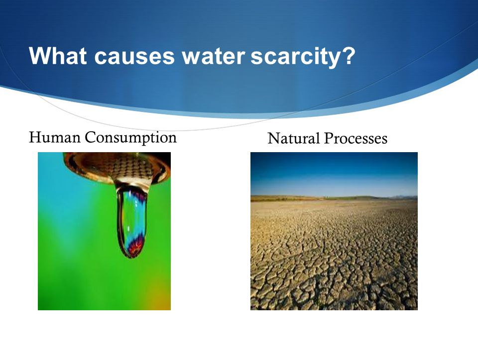 Causes Of Scarcity Of Natural Resources