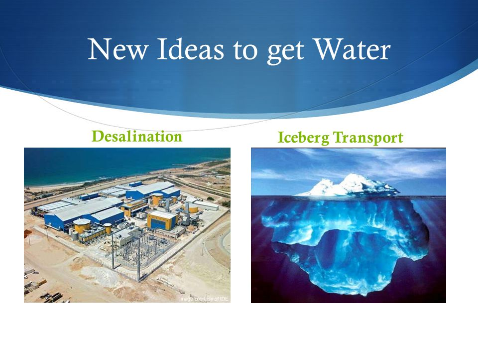 New Ideas to get Water Desalination Iceberg Transport