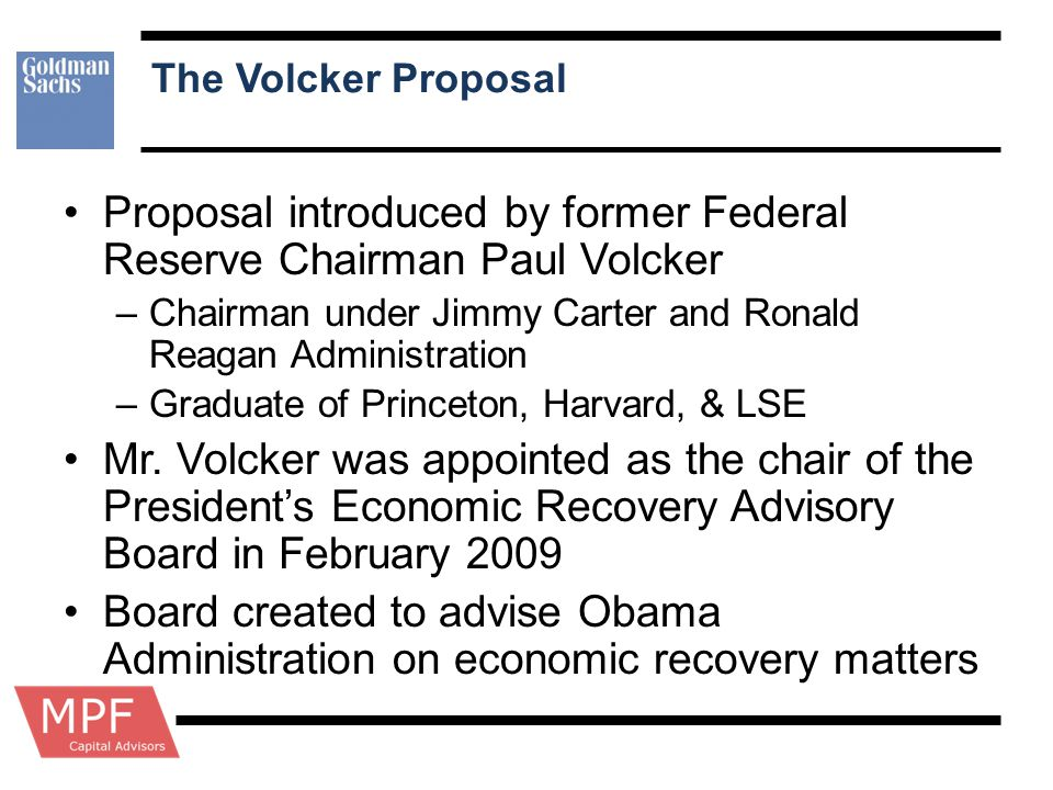 Proposal introduced by former Federal Reserve Chairman Paul Volcker