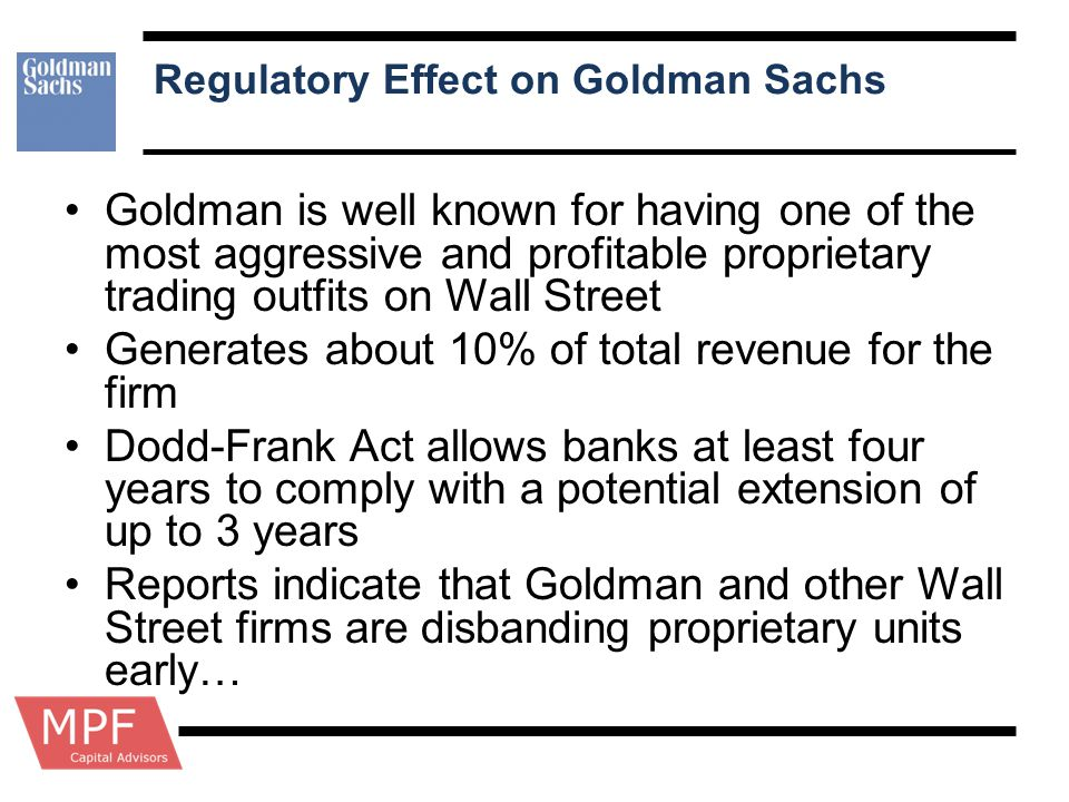 Regulatory Effect on Goldman Sachs