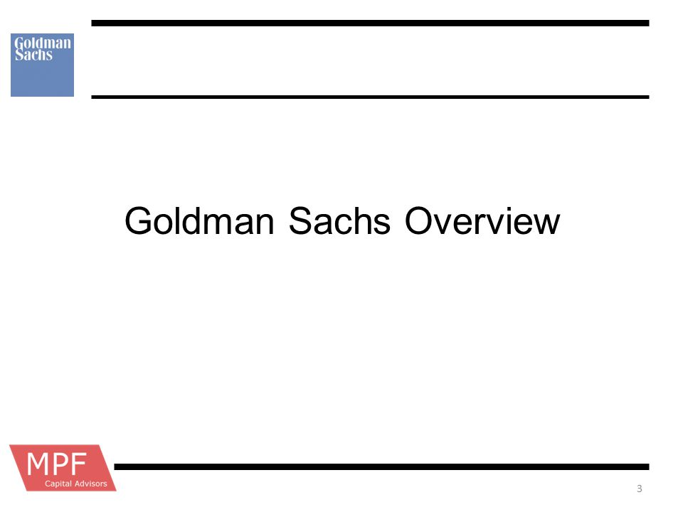 Goldman Sachs Overview