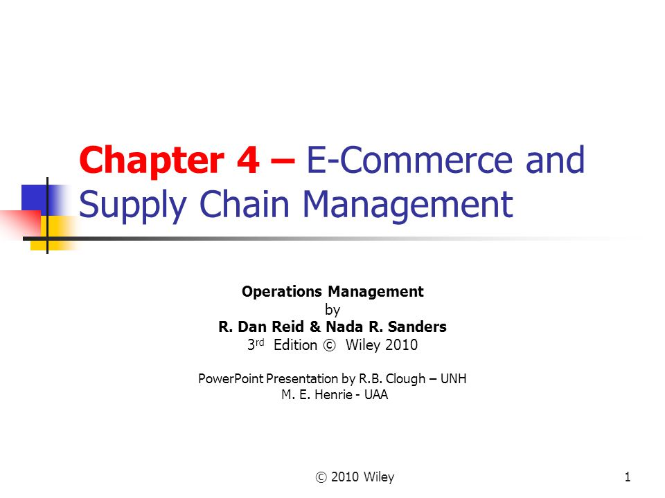 Chapter 4 – E-Commerce and Supply Chain Management