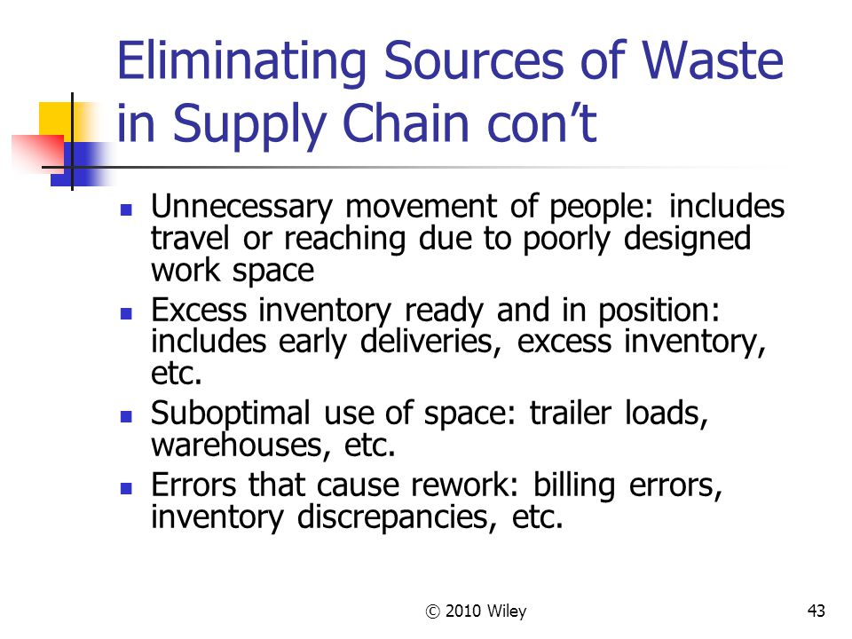 Eliminating Sources of Waste in Supply Chain con't