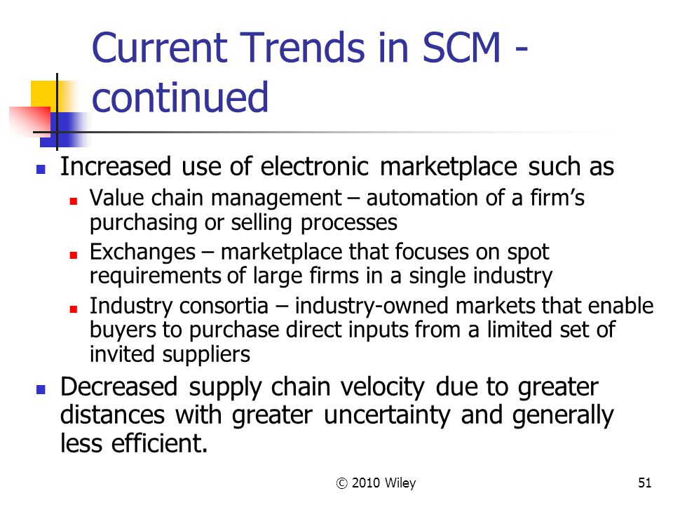 Current Trends in SCM - continued