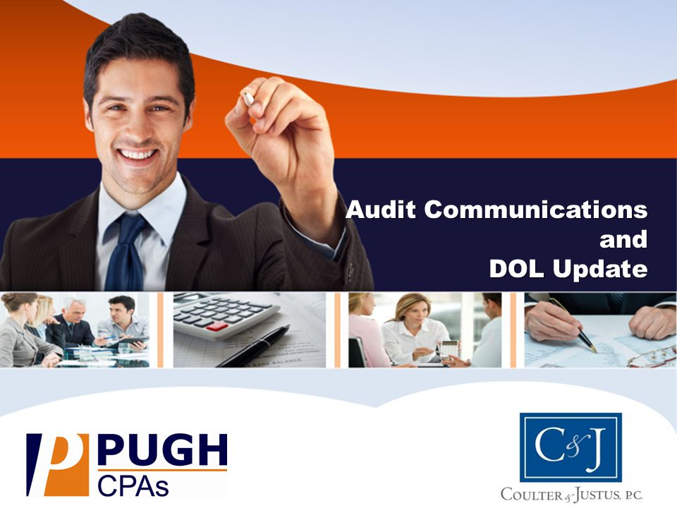 Audit Communications and DOL Update