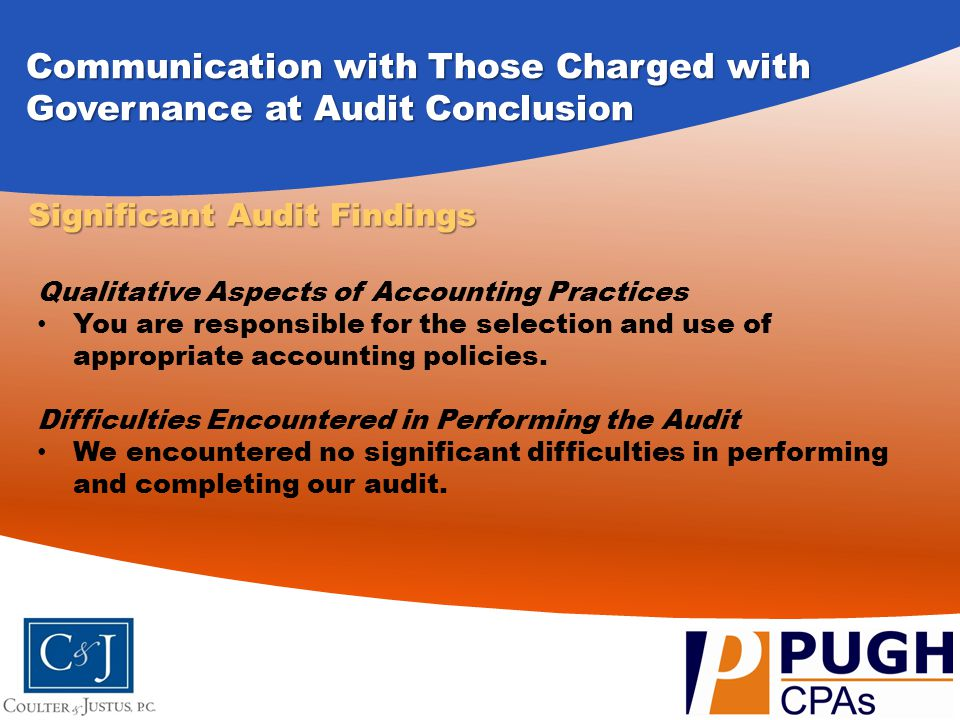 Communication with Those Charged with Governance at Audit Conclusion