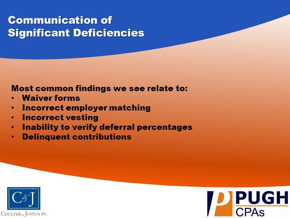 Significant Deficiencies