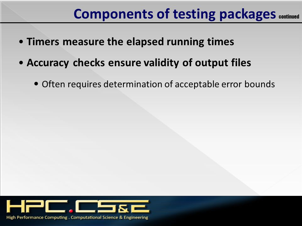 Components of testing packages continued