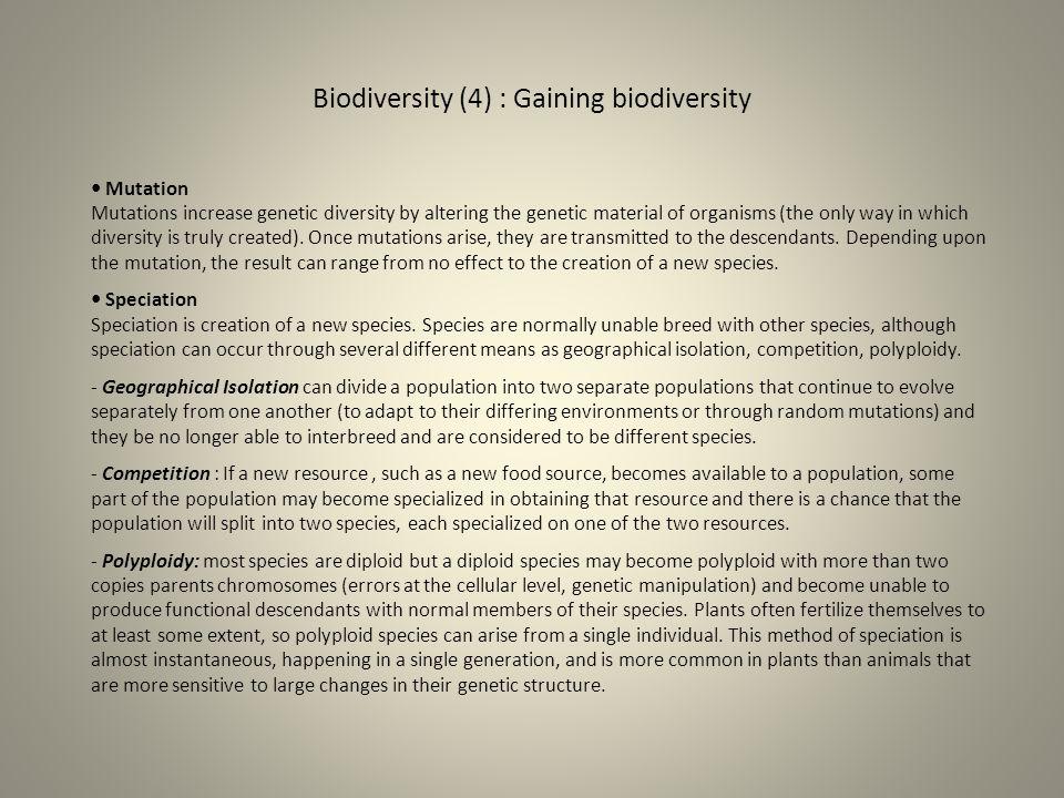 Biodiversity (4) : Gaining biodiversity