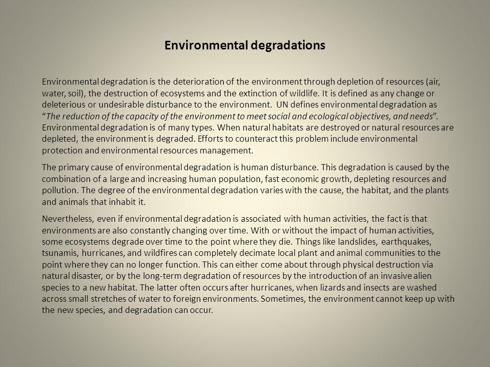 Environmental degradations