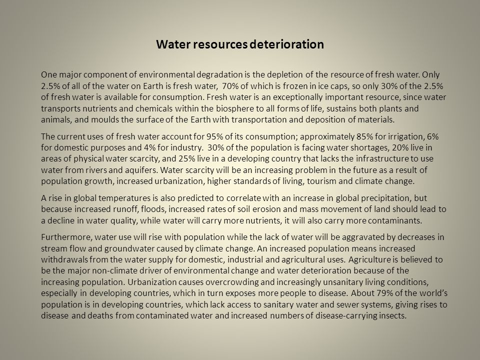 Water resources deterioration